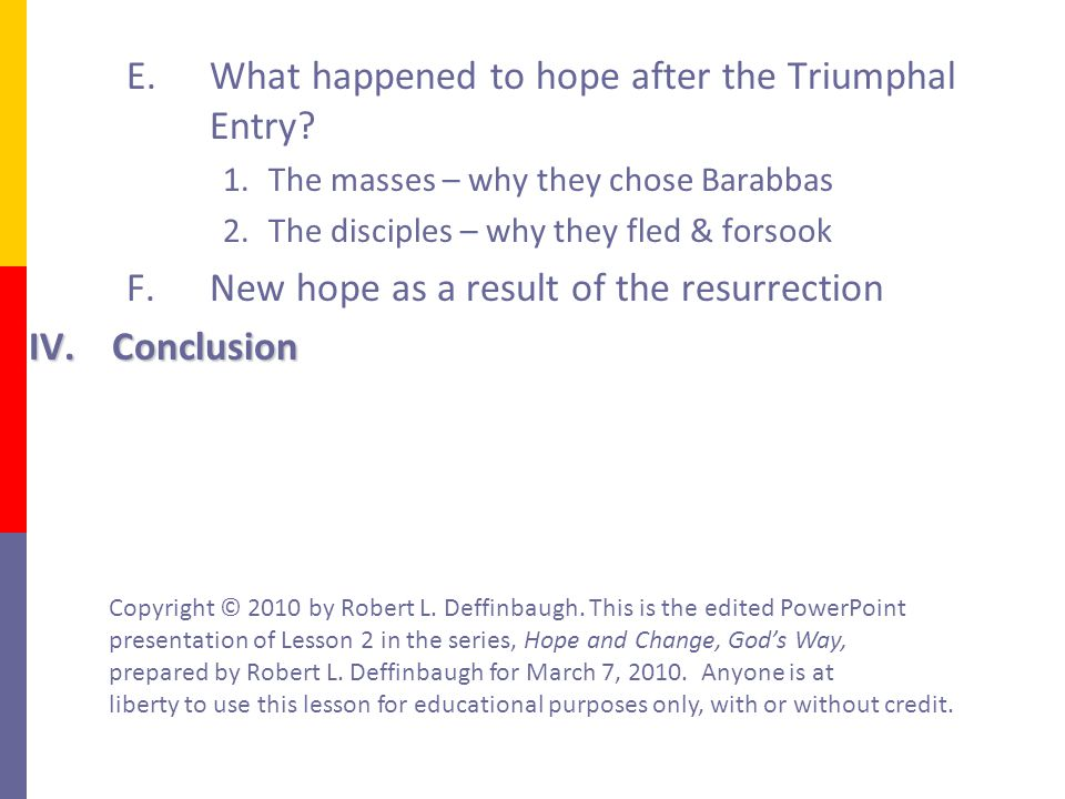E.What happened to hope after the Triumphal Entry.