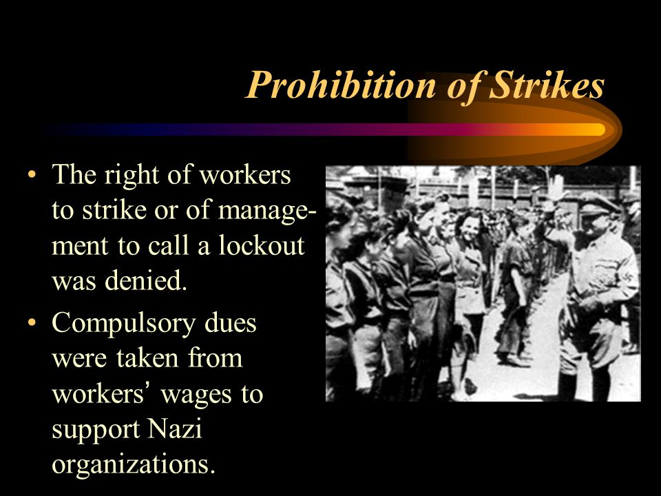 Prohibition of Strikes The right of workers to strike or of manage- ment to call a lockout was denied.