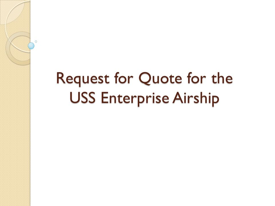 Request for Quote for the USS Enterprise Airship