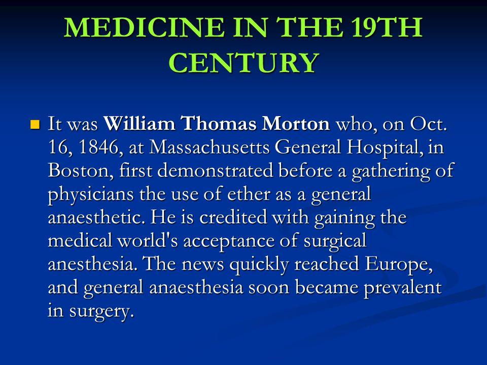 It was William Thomas Morton who, on Oct.