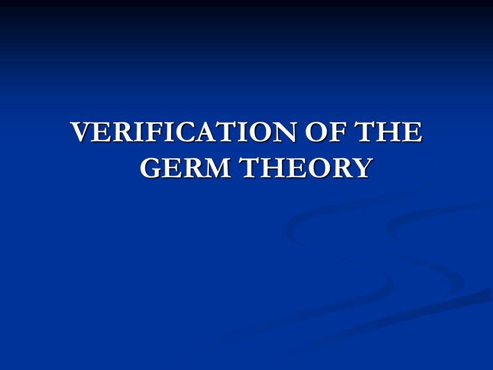 VERIFICATION OF THE GERM THEORY