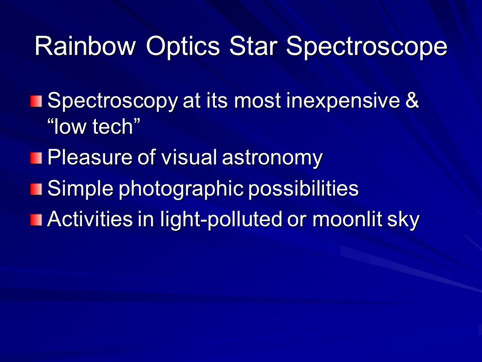 "Rainbow Optics Star Spectroscope Spectroscopy at its most inexpensive & ""low tech"" Pleasure of visual astronomy Simple photographic possibilities Acti"