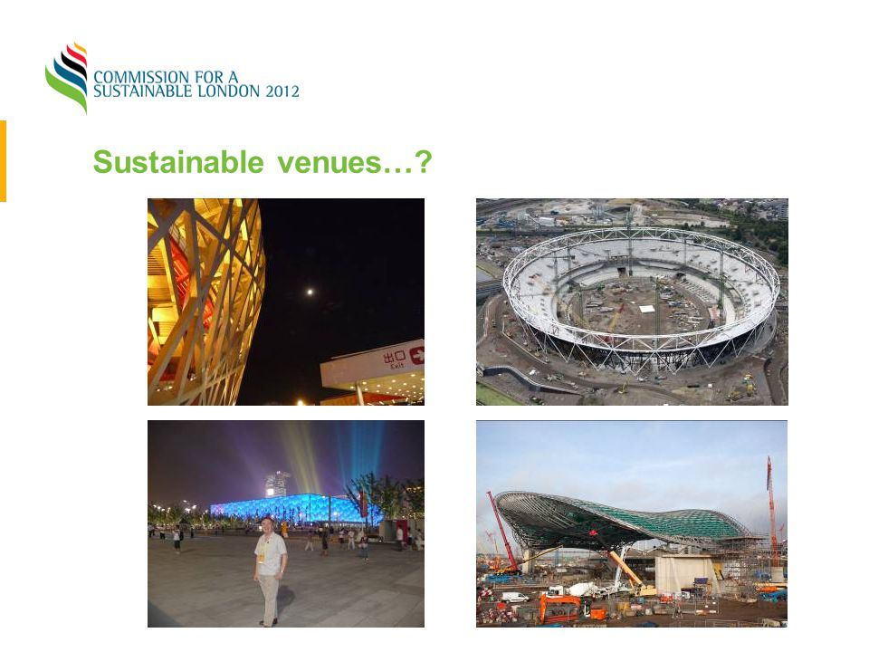 Sustainable venues…?