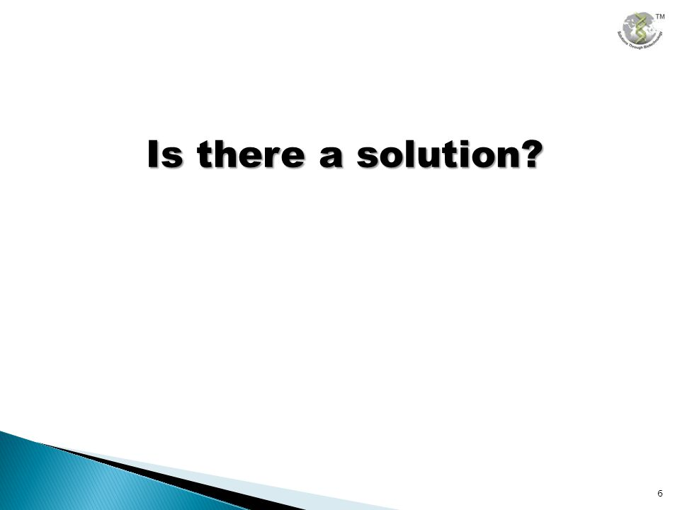Is there a solution? 6