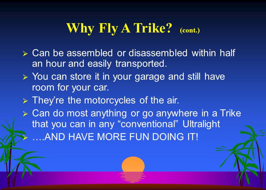 Why Fly A Trike.