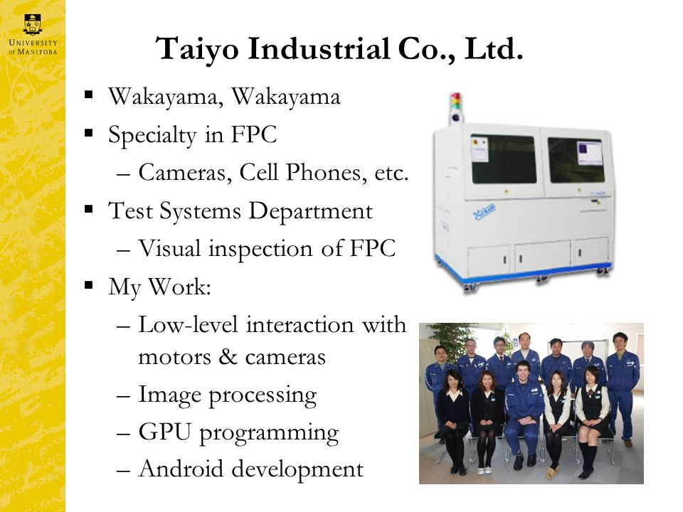 Taiyo Industrial Co., Ltd.  Wakayama, Wakayama  Specialty in FPC –Cameras, Cell Phones, etc.