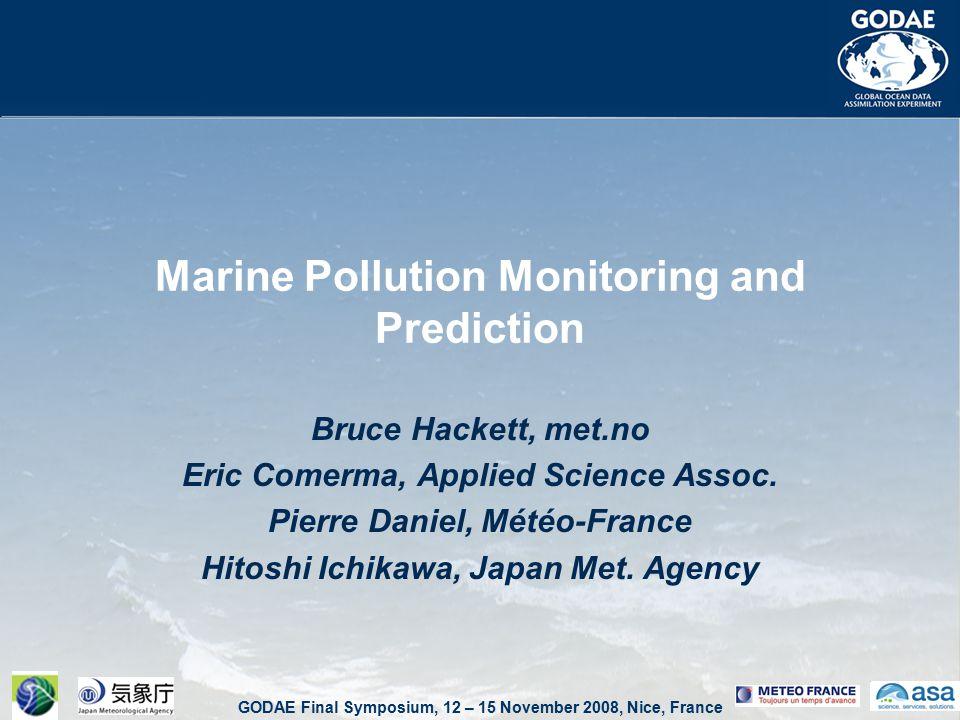 GODAE Final Symposium, 12 – 15 November 2008, Nice, France GODAE & oil spill forecasting – South America ASA-SA buoy validation