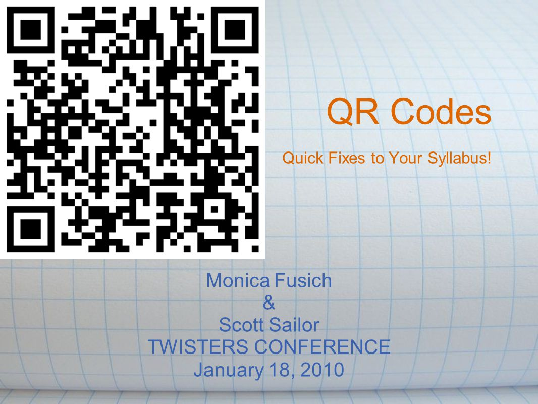 QR Codes Quick Fixes to Your Syllabus.