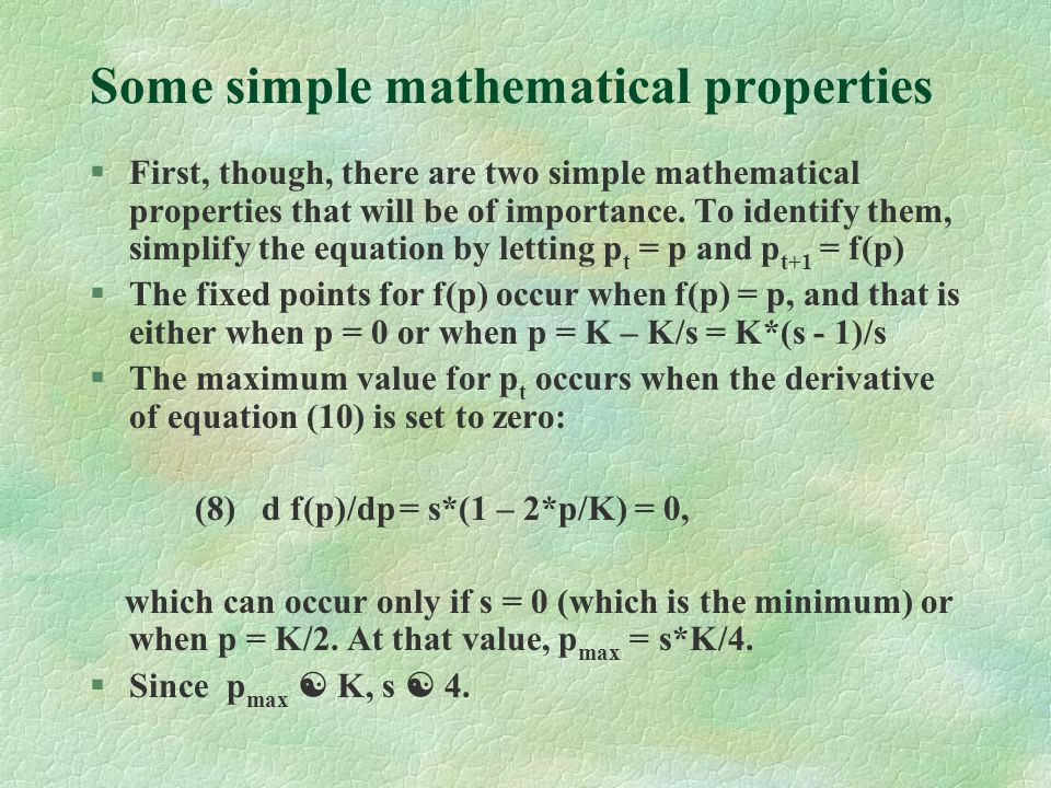 Some simple mathematical properties §First, though, there are two simple mathematical properties that will be of importance.