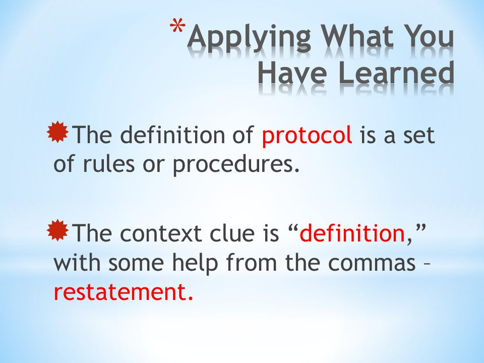 """ The definition of protocol is a set of rules or procedures.  The context clue is """"definition,"""" with some help from the commas – restatement."""