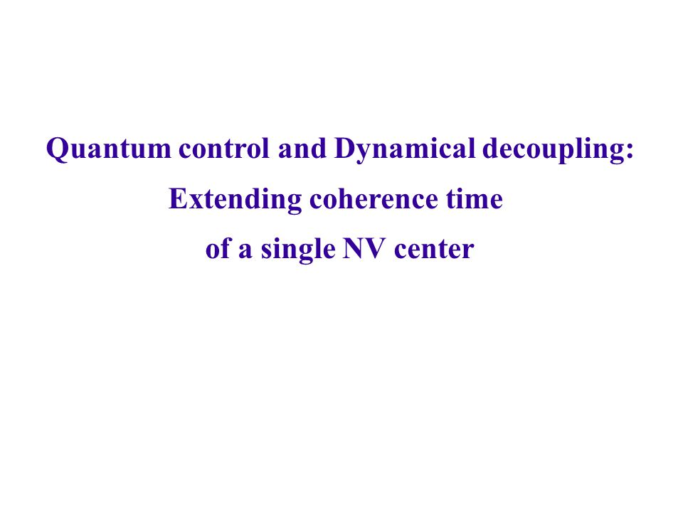 Quantum control and Dynamical decoupling: Extending coherence time of a single NV center