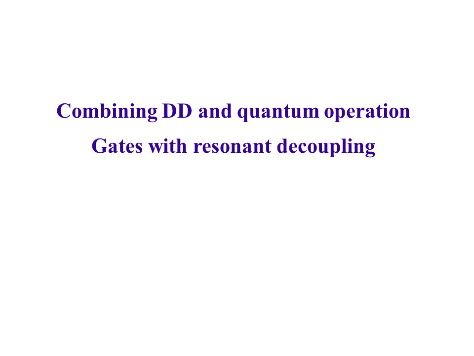 Combining DD and quantum operation Gates with resonant decoupling
