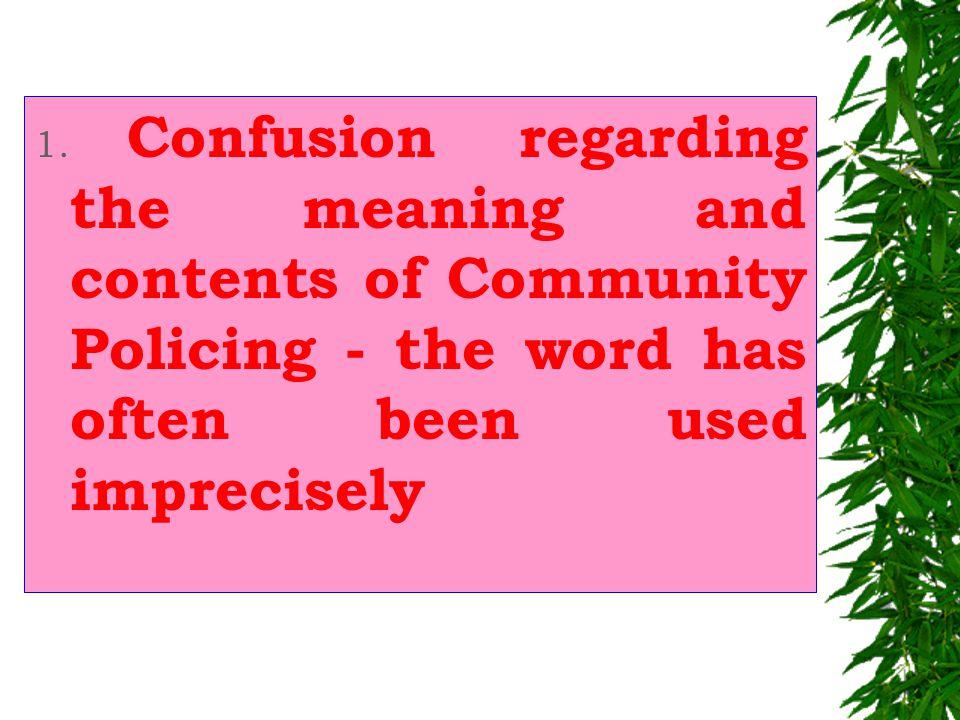 COMMUNITY POLICING SHRI SANKAR SEN DG NHRC (Investigation) Senior Fellow INSTITUTE OF SOCIAL SCIENCES 8, Nelson Mandela Road, Vasant Kunj New Delhi – 110 070, INDIA Phone:0091-011-26121902,1909 Mobile: 09810321503 -