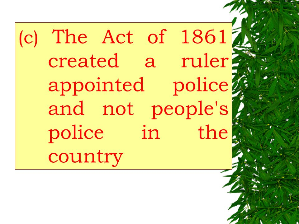 (b) Police Act of 1861-Article 17 and 19 of the Police Act