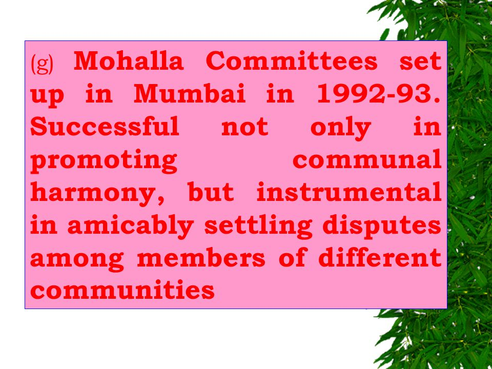 (f) Spectacular work done by Mohalla Committees under an energetic officer