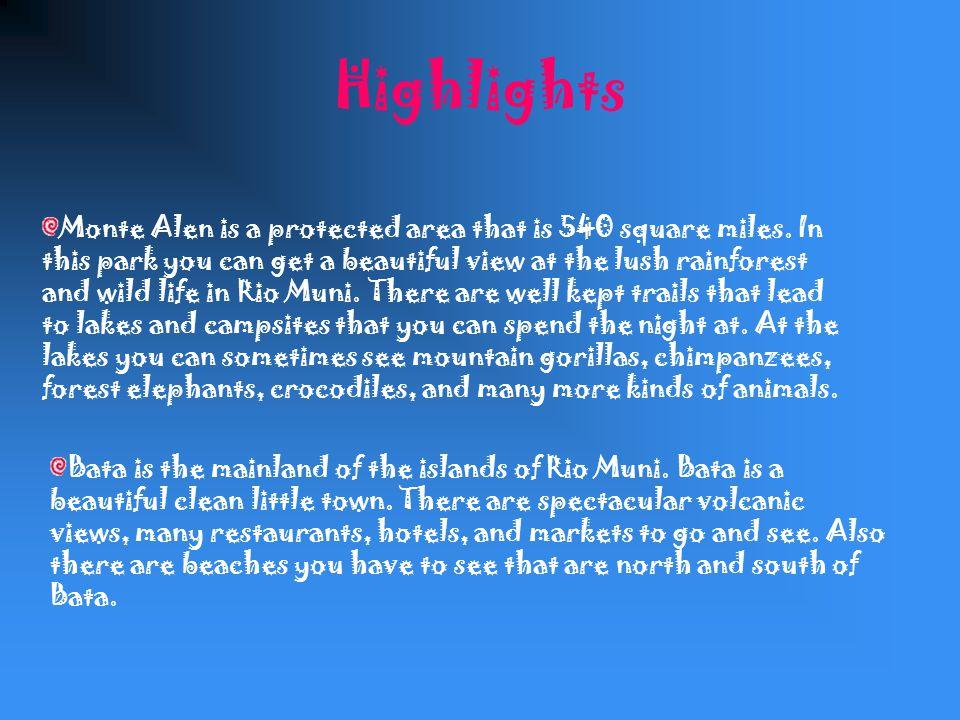 Highlights Monte Alen Bata Beaches