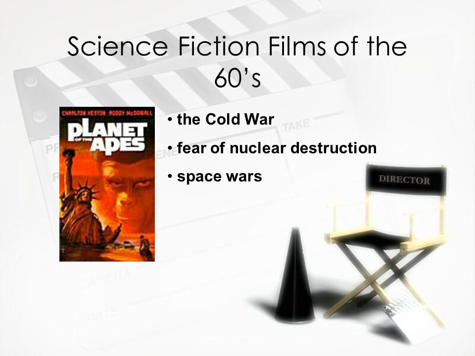Science Fiction Films of the 60's the Cold War fear of nuclear destruction space wars