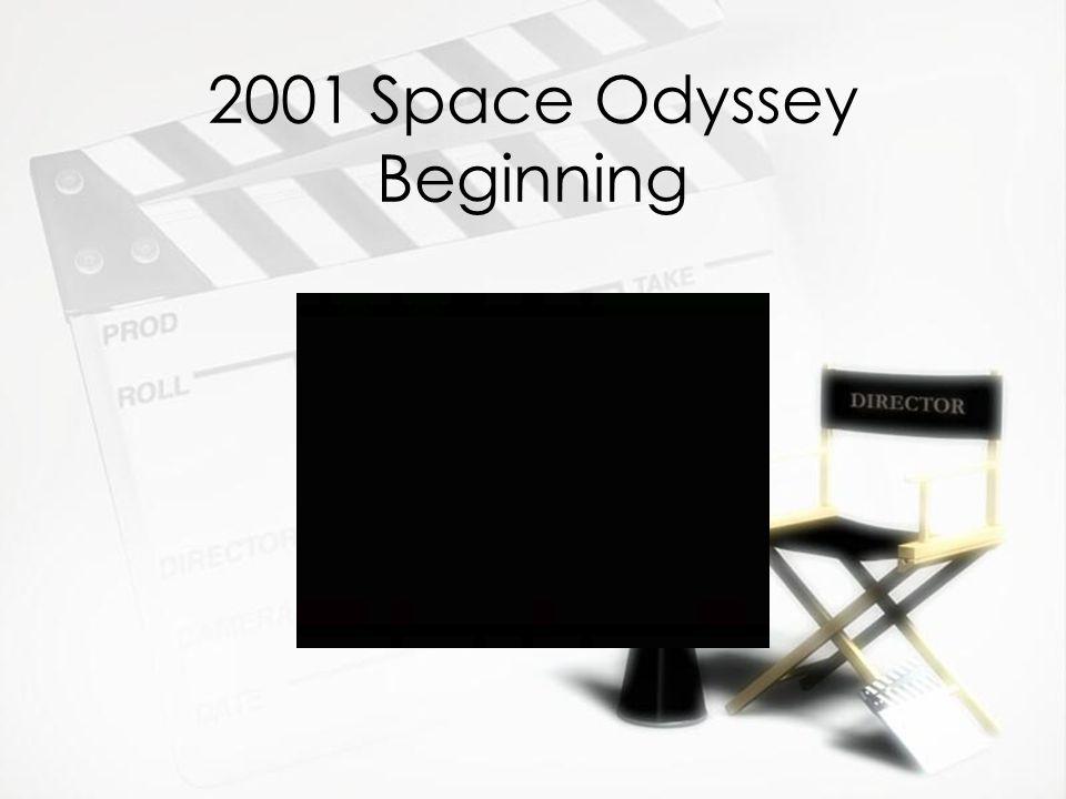 2001 Space Odyssey Beginning
