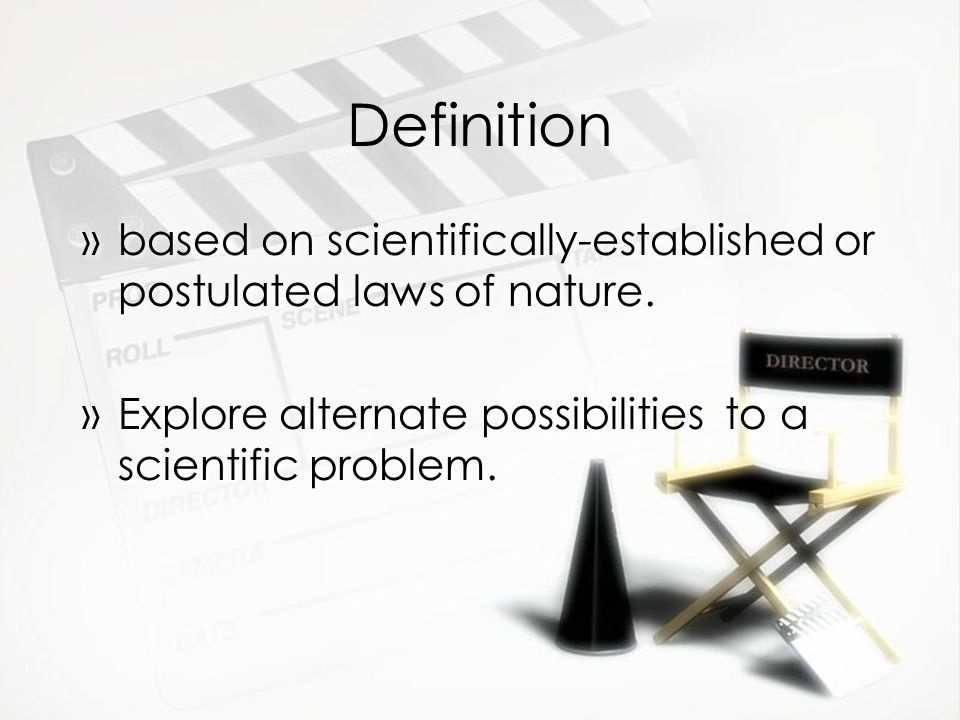 Definition »based on scientifically-established or postulated laws of nature.