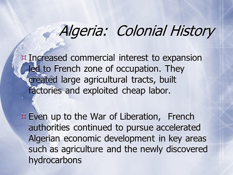  Increased commercial interest to expansion led to French zone of occupation.