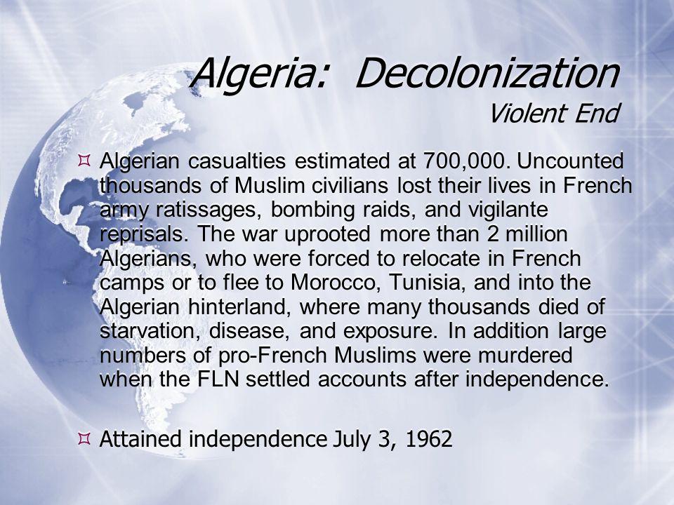  Algerian casualties estimated at 700,000.