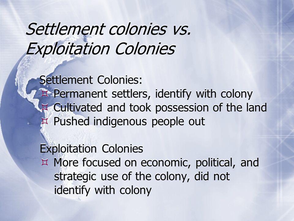 Settlement colonies vs.