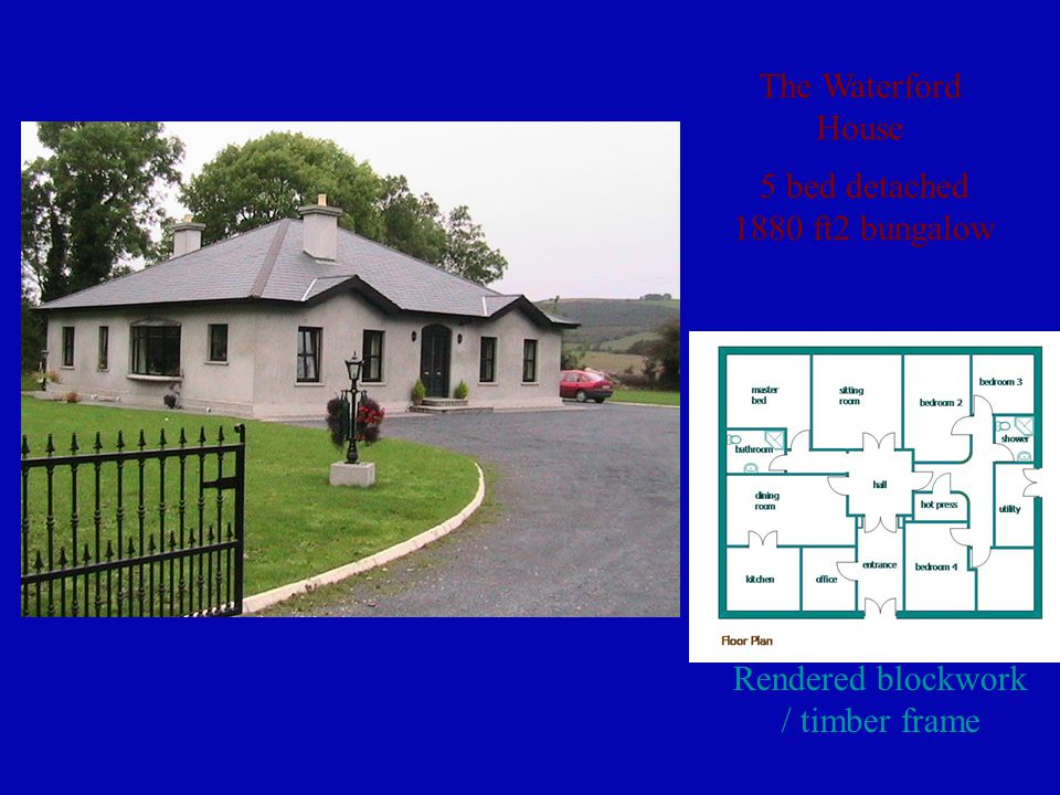 The Waterford House 5 bed detached 1880 ft2 bungalow Rendered blockwork / timber frame