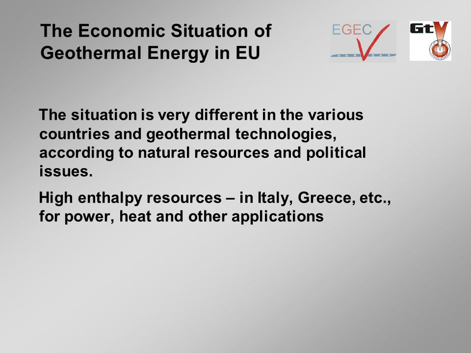 The situation is very different in the various countries and geothermal technologies, according to natural resources and political issues.