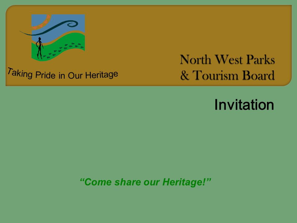 Invitation Come share our Heritage!
