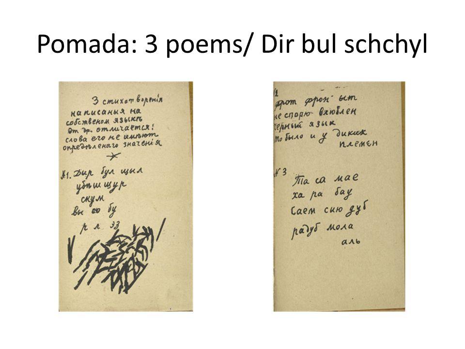 Pomada: 3 poems/ Dir bul schchyl