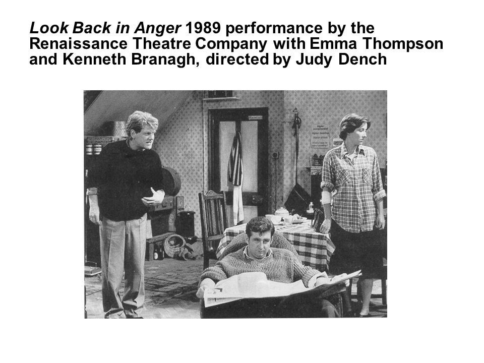 Look Back in Anger 1989 performance by the Renaissance Theatre Company with Emma Thompson and Kenneth Branagh, directed by Judy Dench