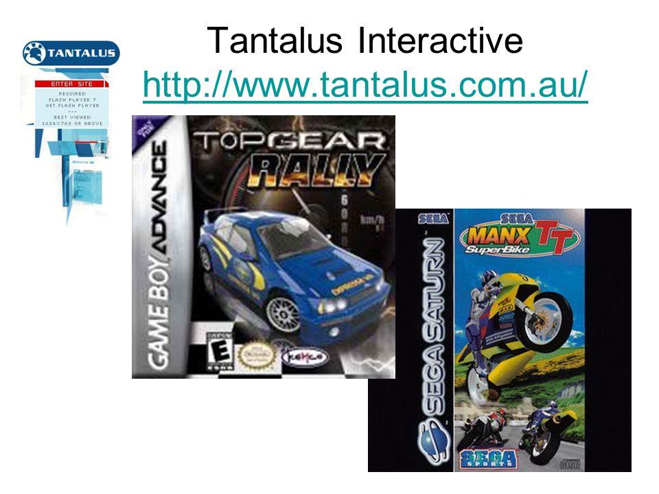 Tantalus Interactive http://www.tantalus.com.au/ http://www.tantalus.com.au/