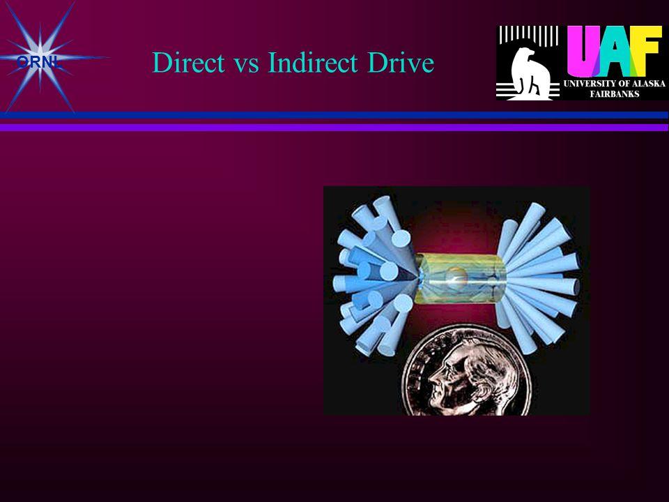 ORNL Direct vs Indirect Drive