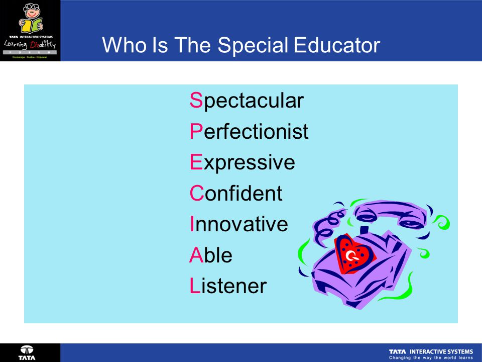 Who Is The Special Educator Spectacular Perfectionist Expressive Confident Innovative Able Listener