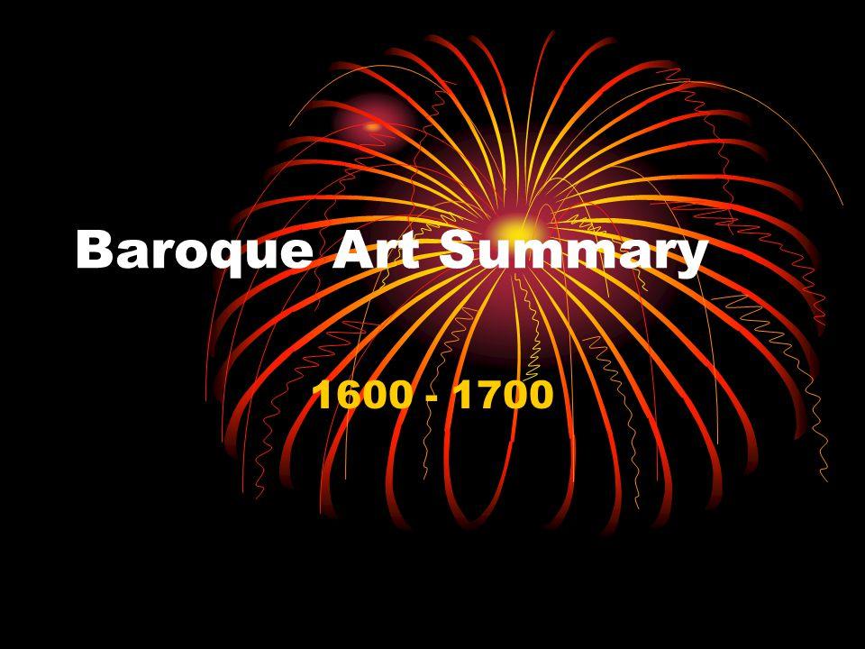 Baroque Art Summary 1600 - 1700