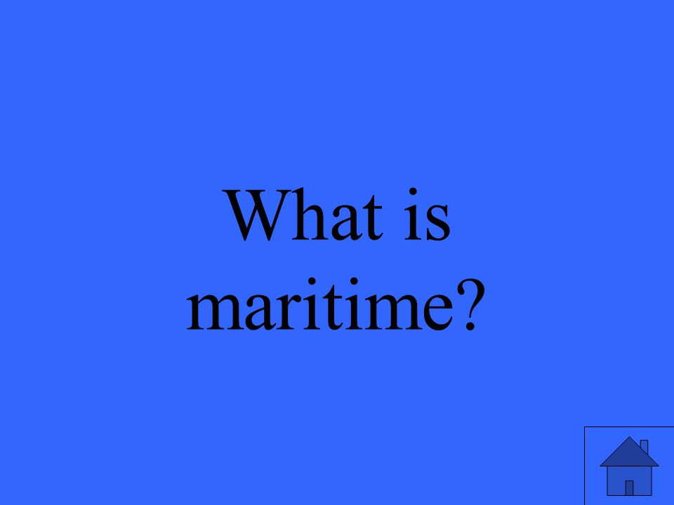 What is maritime