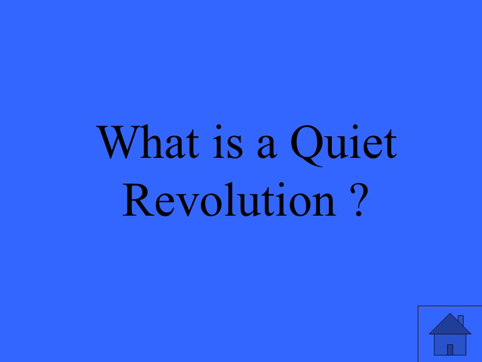 What is a Quiet Revolution ?