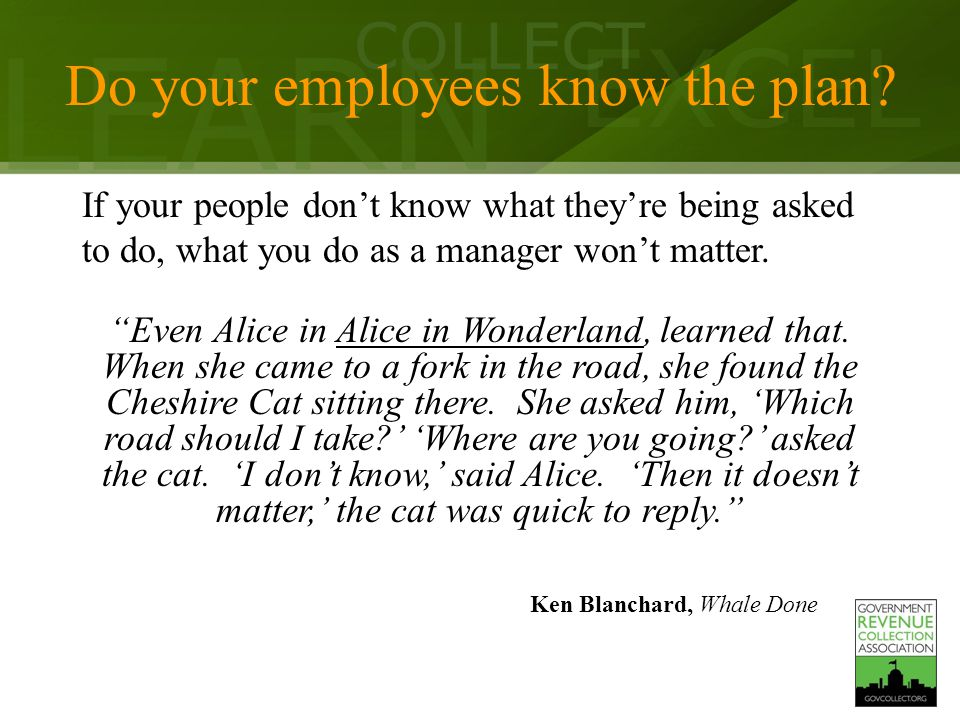 LEARN COLLECT EXCEL Do your employees know the plan.