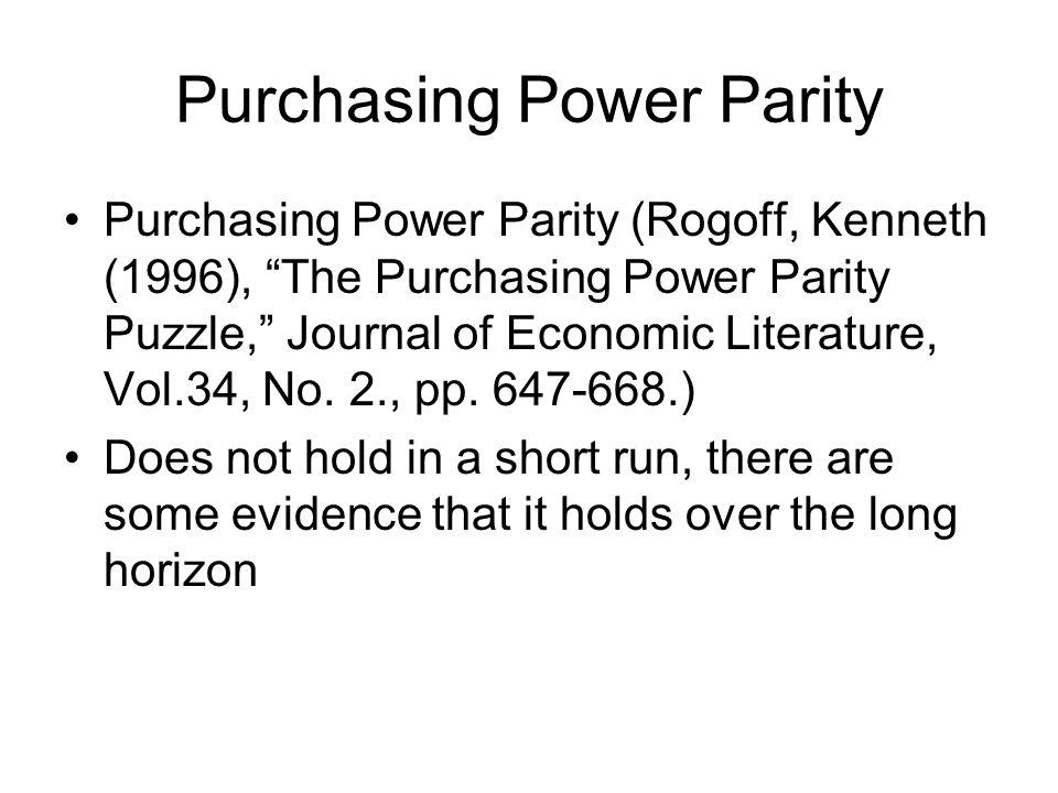 "Purchasing Power Parity Purchasing Power Parity (Rogoff, Kenneth (1996), ""The Purchasing Power Parity Puzzle,"" Journal of Economic Literature, Vol.34,"
