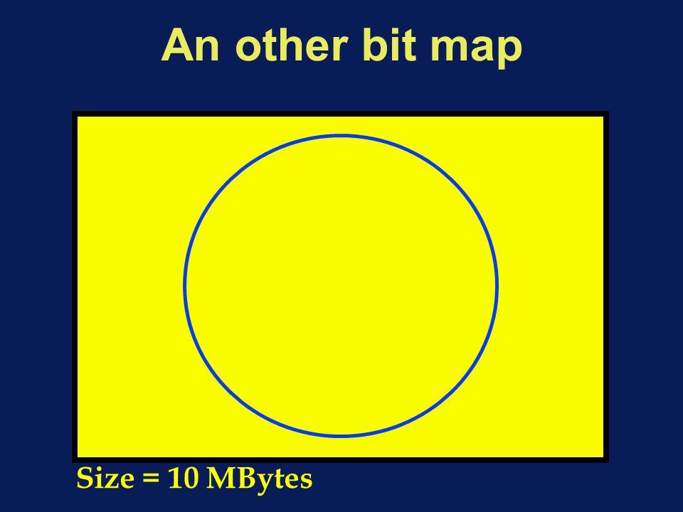An other bit map Size = 10 MBytes
