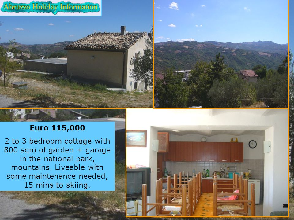 Euro 115,000 2 to 3 bedroom cottage with 800 sqm of garden + garage in the national park, mountains.