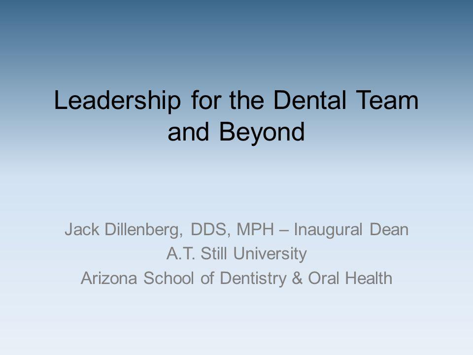Jack Dillenberg, DDS, MPH – Inaugural Dean A.T.