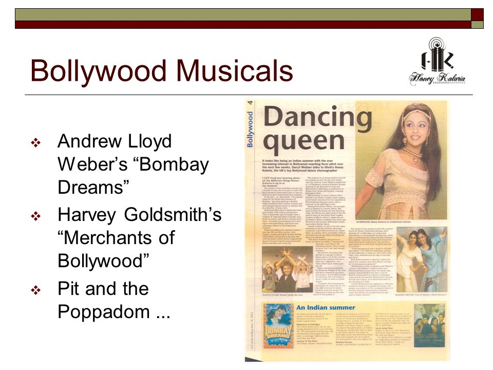 Bollywood Musicals  Andrew Lloyd Weber's Bombay Dreams  Harvey Goldsmith's Merchants of Bollywood  Pit and the Poppadom...