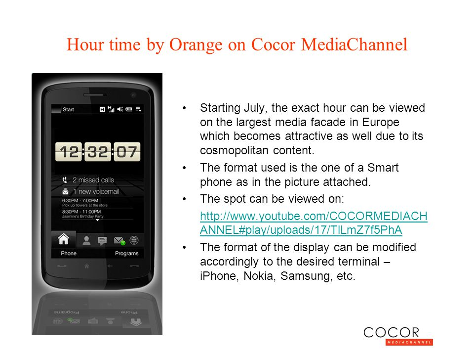 Hour time by Orange on Cocor MediaChannel Starting July, the exact hour can be viewed on the largest media facade in Europe which becomes attractive a