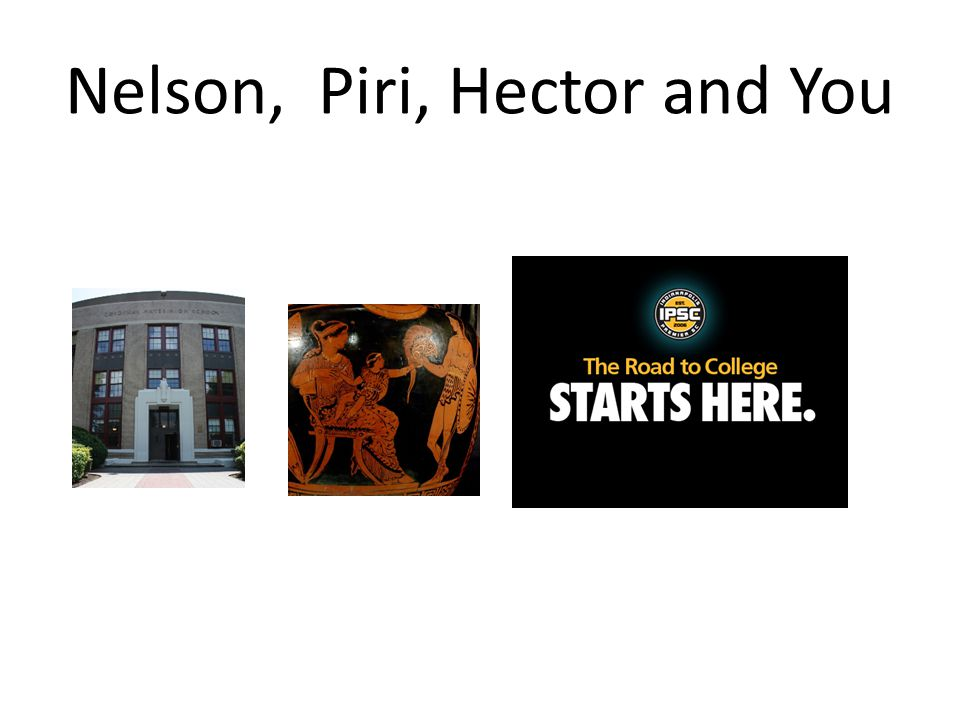 Nelson, Piri, Hector and You