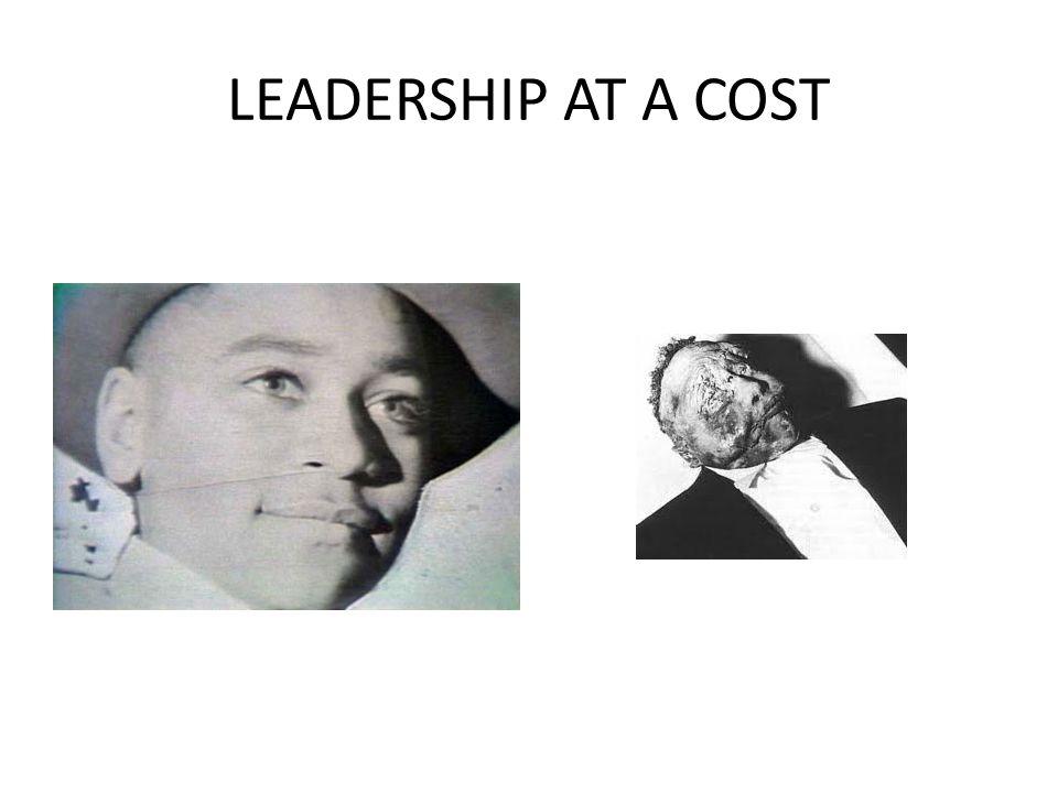 LEADERSHIP AT A COST