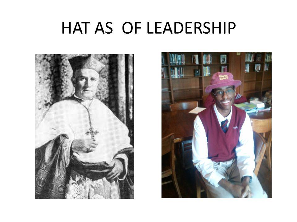 HAT AS OF LEADERSHIP