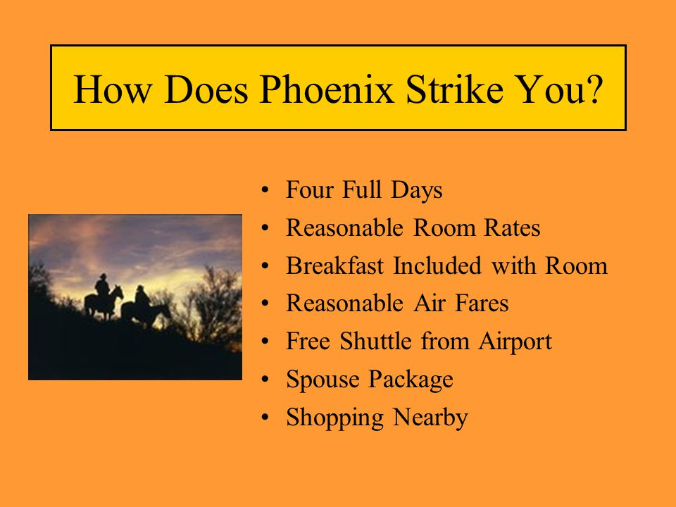 How Does Phoenix Strike You.