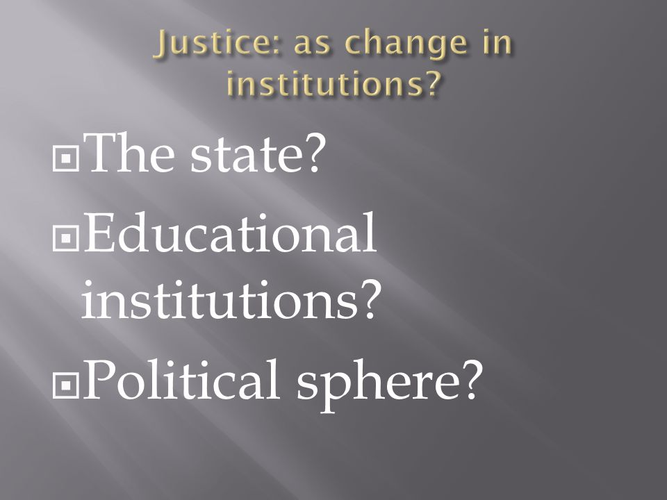  The state  Educational institutions  Political sphere