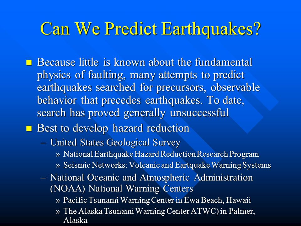 Can We Predict Earthquakes.
